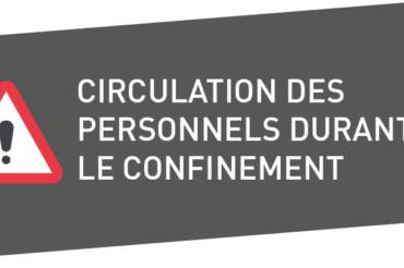 [COVID-19] CIRCULATION DES PERSONNELS DURANT LE CONFINEMENT