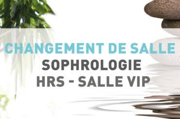 [ Séances de Sophrologie ] Changement de Salle pour l'hôpital Robert Schuman