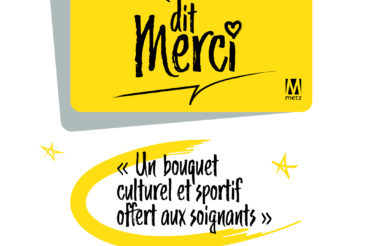 La Ville de Metz vous dit Merci !