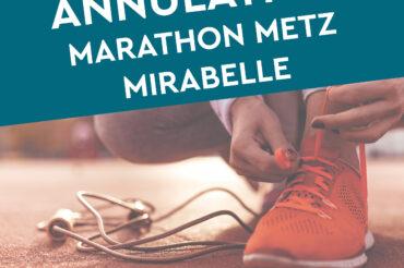[ INFORMATION ] ANNULATION DU MARATHON METZ MIRABELLE