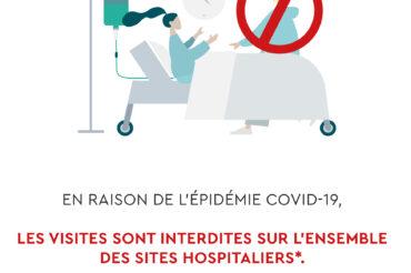[INTERDICTION DES VISITES] A compter de samedi 27 février les visites sont interdites sur les sites hospitaliers
